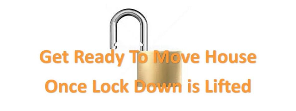Get Ready to Move House Once Lockdown is Lifted